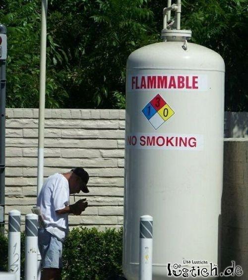 Vorsicht - Nicht Rauchen!